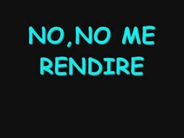 No Me Rendire