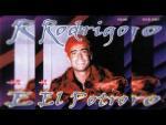 Rodrigo - Y Si Yo La Celo